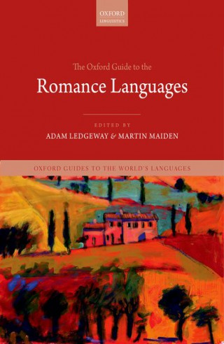 Couverture de 'The Oxford Guide to the Romance Languages'